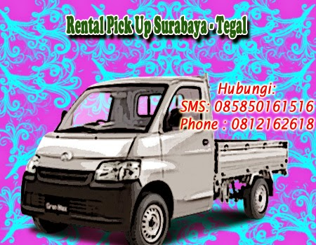 Rental Pick Up Granmax Surabaya - Tegal