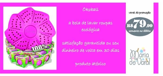 afd196302 Maria do Varal: Varal de promoção - Ökoball - A bola de lavar roupas ...