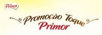Promoção Toque Primor toqueprimor.com.br