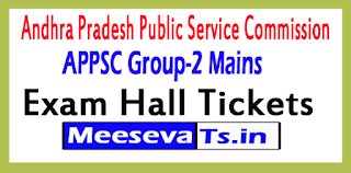 APPSC Group-2 Mains Exam Hall Tickets 2017