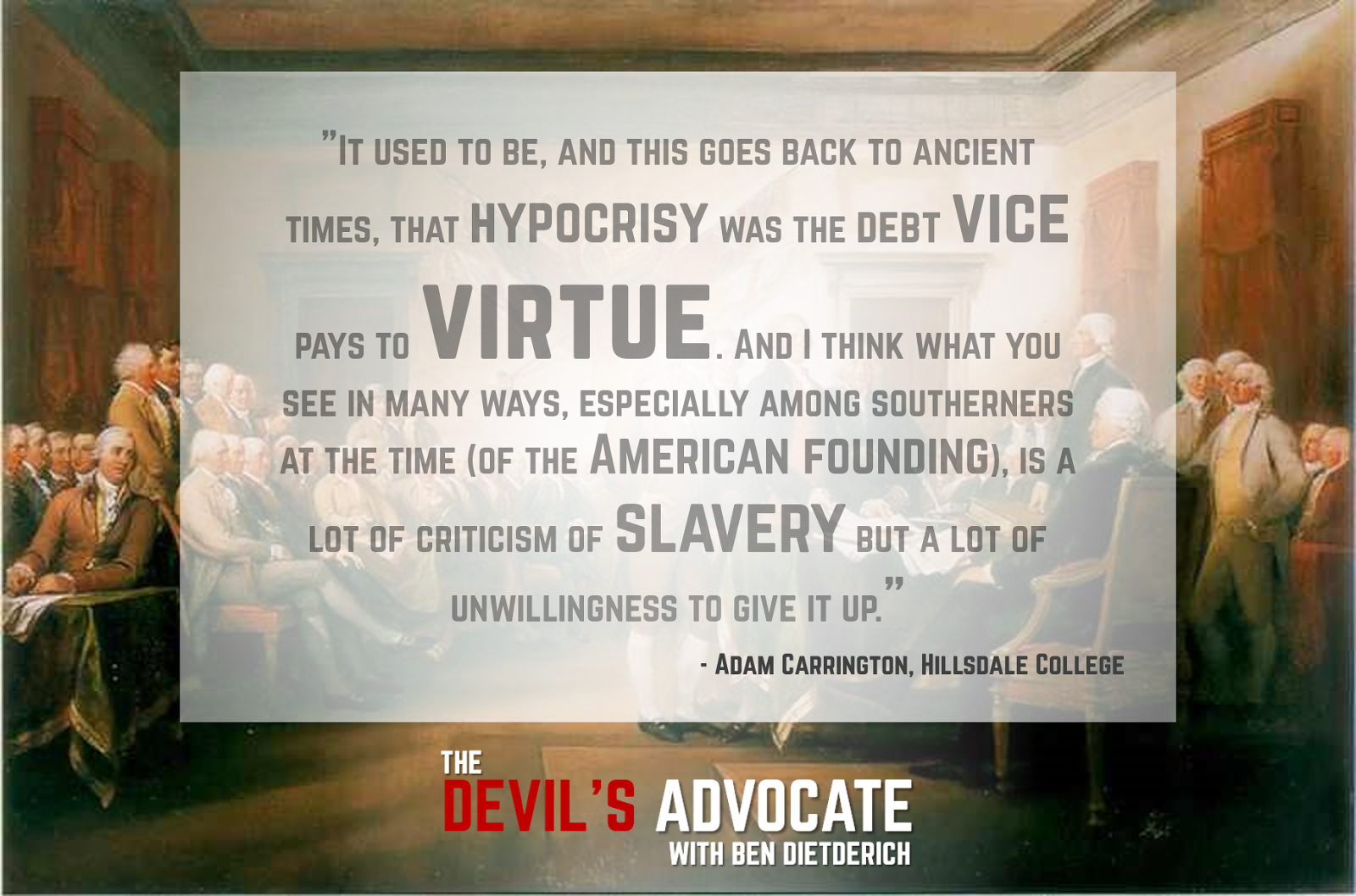 The Devils Advocate Racism And American Principles Ben Dietderich