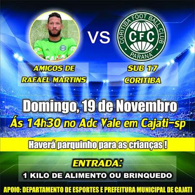 Futebol Solidário Amigos do Goleiro Rafael Martins x Sub 17 do Coritiba neste 19/11 em Cajati