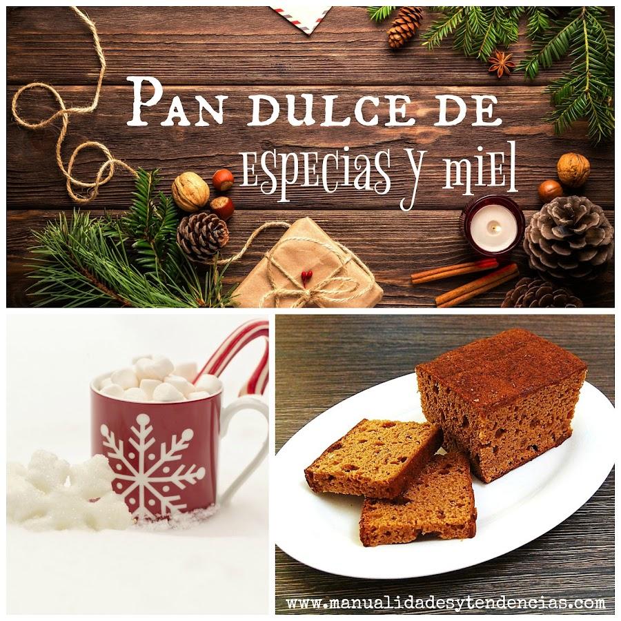 Receta pan dulce de especias y miel para Navidad