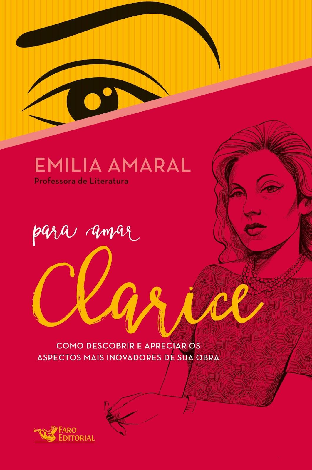 "Faro Editorial lança série de Literatura Brasileira, ""Para Amar"" Clarice  Lispector e Graciliano Ramos d504b3f42a"
