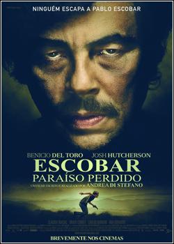 Baixar Escobar: Paraíso Perdido Dublado Grátis
