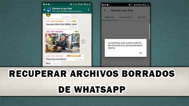 Recuperar fotos, vídeos y documentos de WhatsApp