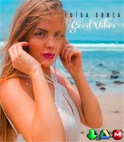 Luísa Sonza - Good Vibes - MP3