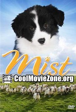 Mist: The Tale of a Sheepdog Puppy (2006)