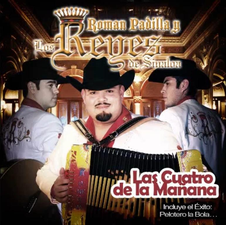 Roman Padilla Y Los Reyes De Sinaloa - Contigo O Sin Ti (2013)