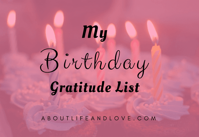 My Birthday Gratitude List