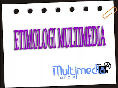Etimologi Multimedia