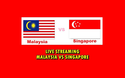 live streaming malaysia vs singapore 7.10.2016