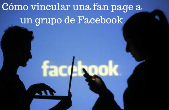 Facebook, redes sociales, social media, grupo, fan page, vincular