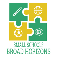 SMALL SCHOOLS WITH BROAD HORIZONS