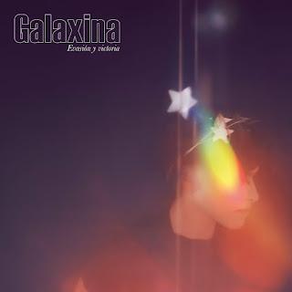 Galaxina Evasion y Victoria