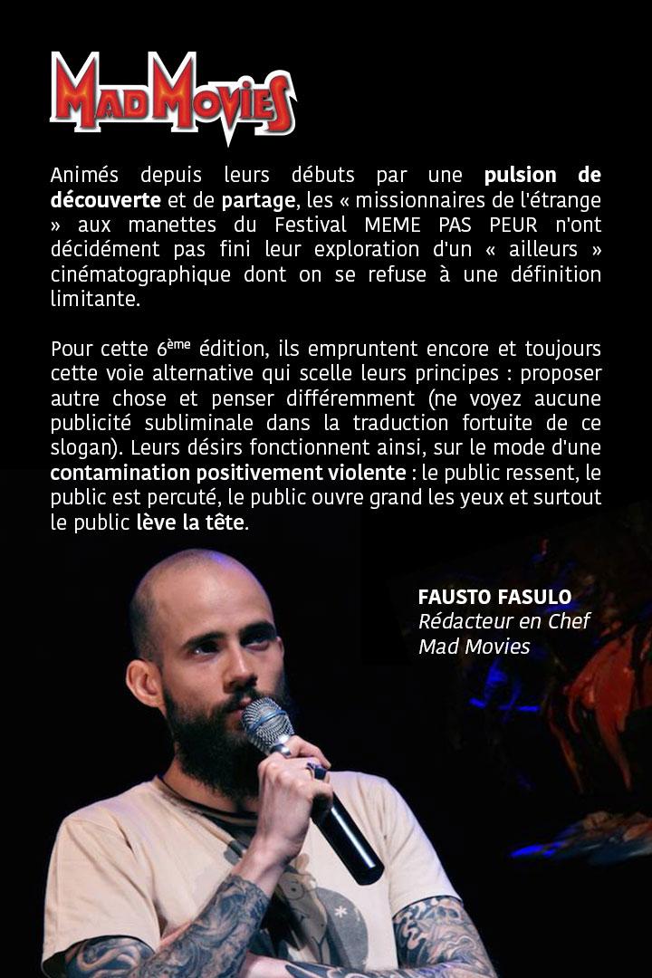 Fausto Fasulo de MadMovies, invité de la 6ème édition du Festival MEME PAS PEUR