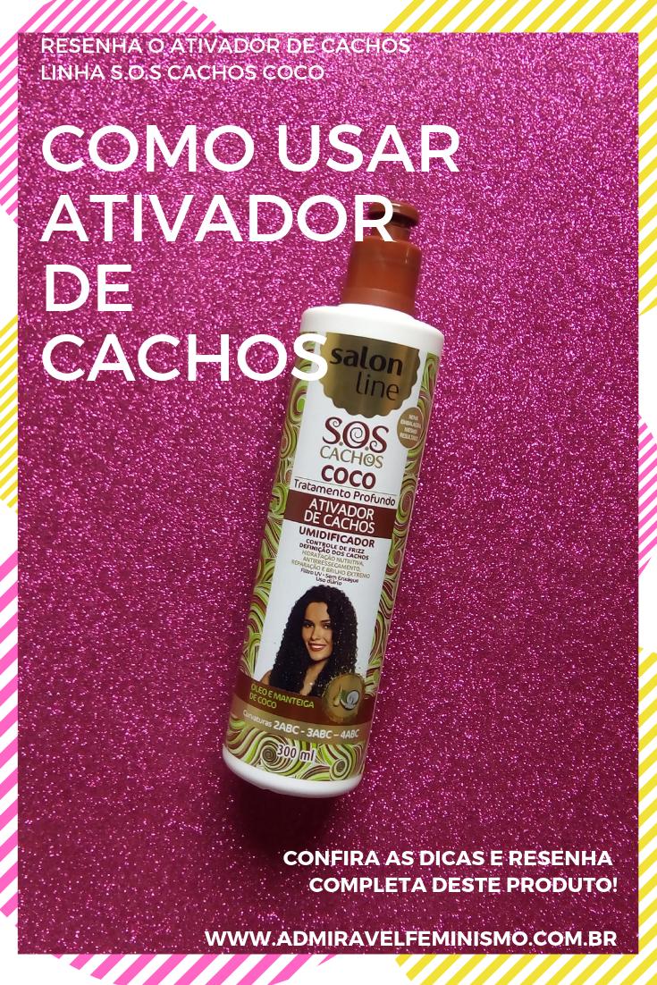 Resenha Ativador de cachos Salon Line Coco S.O.S Cachos