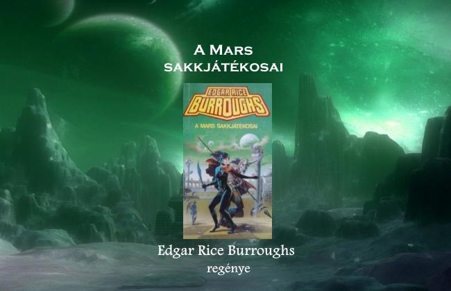 A Mars sakkjátékosai - Edgar Rice Burroughs regénye