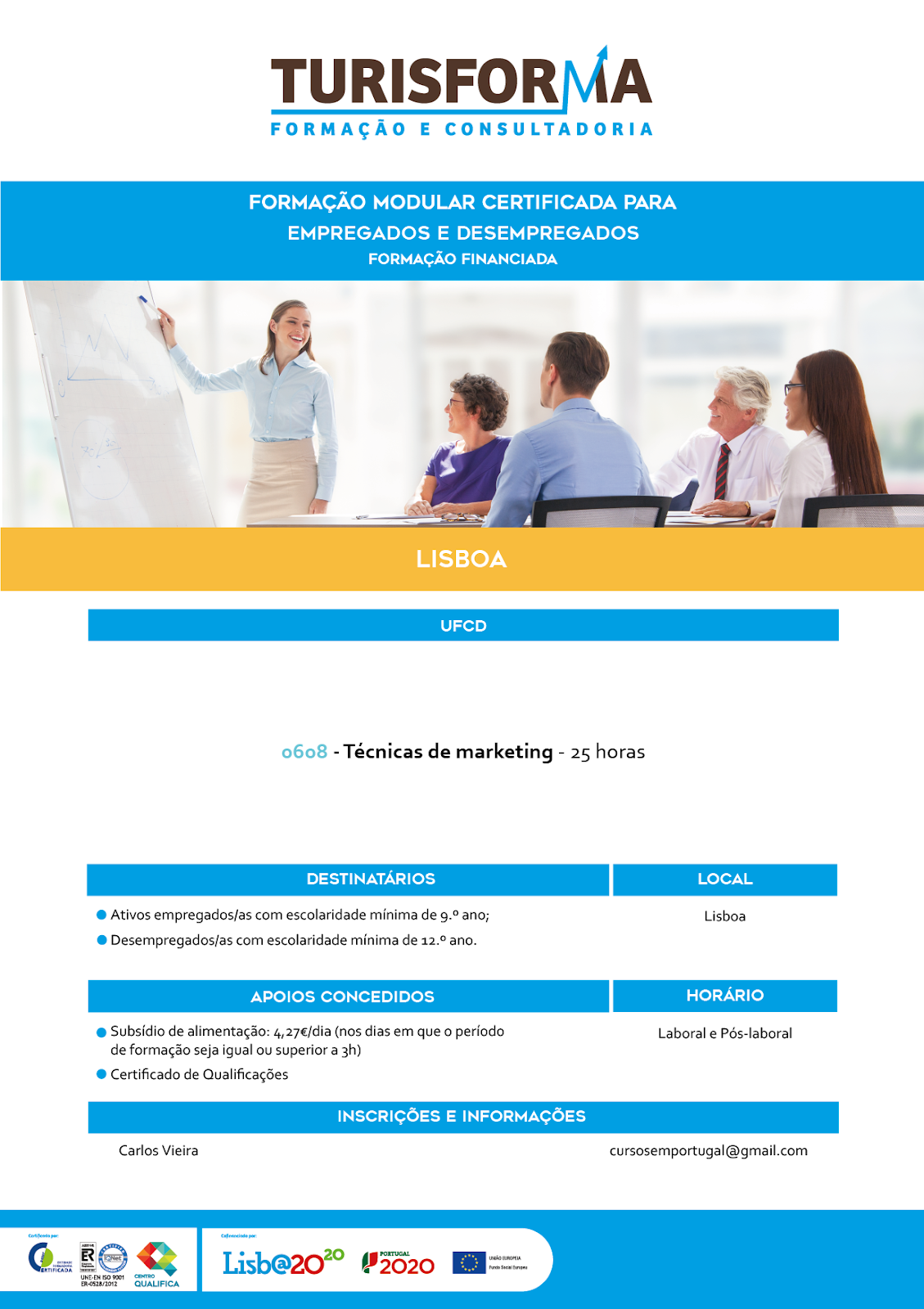 Curso subsidiado de Técnicas de Marketing em Lisboa (Alfragide)