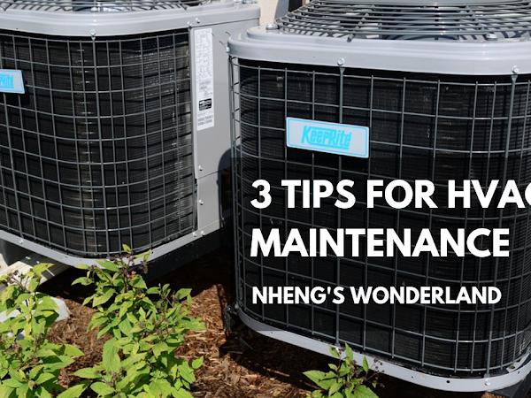 3 Tips for HVAC Maintenance