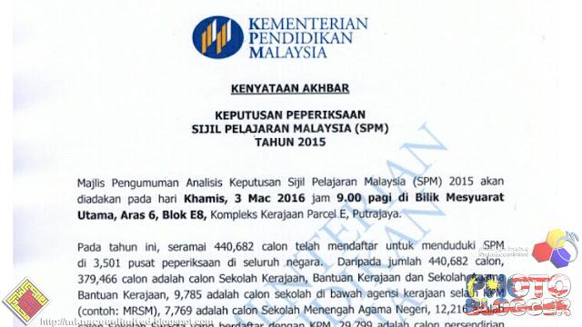 KENYATAAN AKHBAR: KEPUTUSAN PEPERIKSAAN SIJIL PELAJARAN MALAYSIA (SPM) TAHUN 2015
