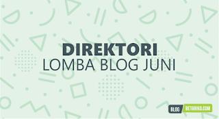 Direktori Informasi Lomba Blog Juni 2018