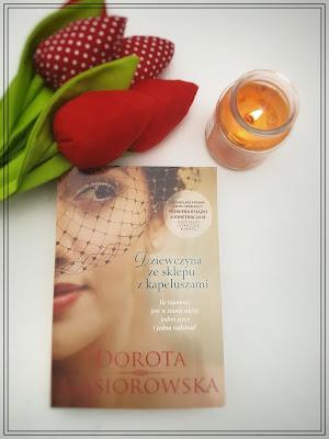 Dorota Gąsiorowska - Dziewczyna ze sklepu z kapeluszami