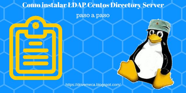 Como instalar LDAP Centos Directory Server paso a paso
