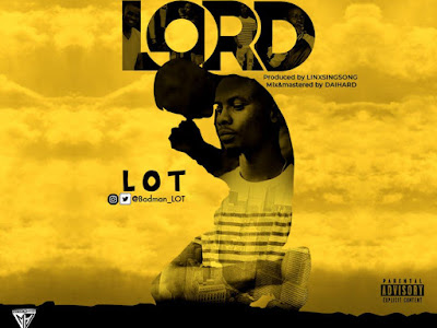 Audio: LOT - Oh Lord.Mp3