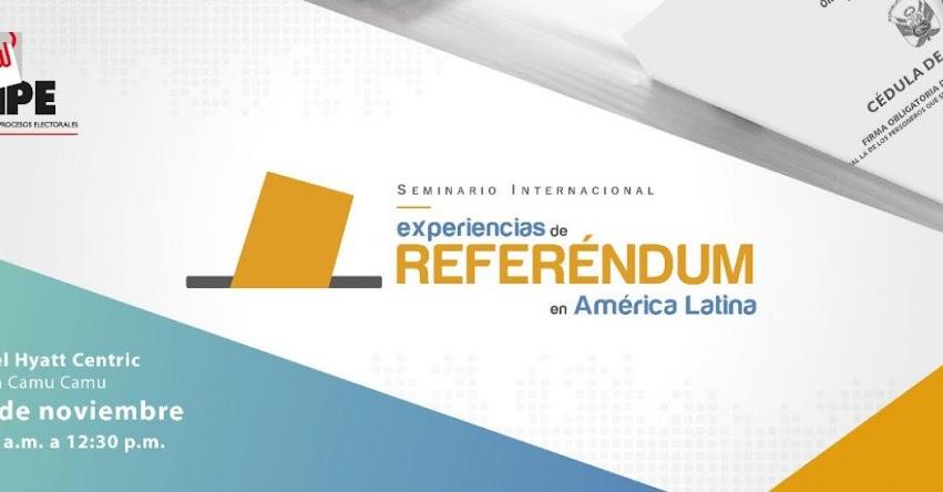 ONPE: Analizarán experiencias de referéndum en América Latina - www.onpe.gob.pe