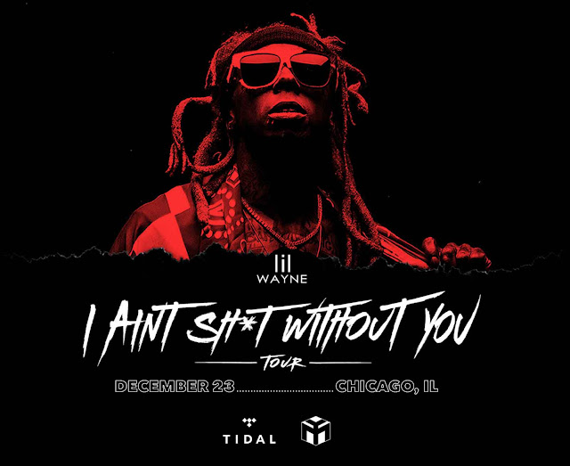Lil Wayne Coming to Chicago for Free Concert on December 23, 2018 for Tidal.com Subscribers