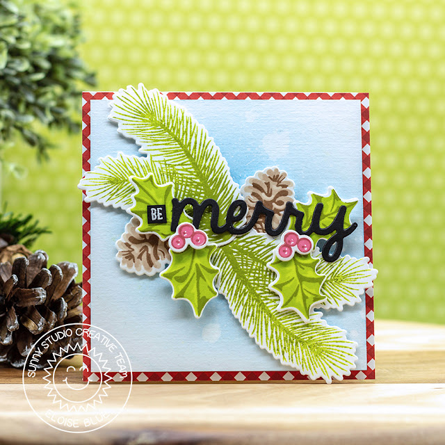 Sunny Studio Stamps: Christmas Trimmings Merry Word Die Festive Greetings Holly & Pine Cluster Be Merry Card by Eloise Blue