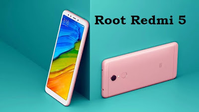 How to Root Redmi 5 with/without PC