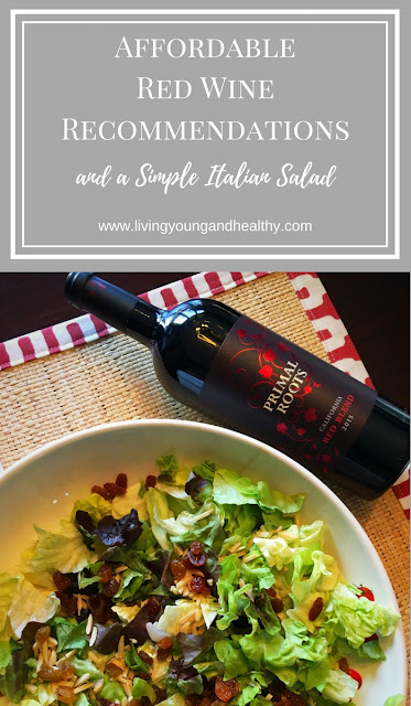Affordable Red Blend Wines to serve at dinner parties and a simple, quick, and easy Italian Pine Nut Salad recipe | www.livingyoungandhealthy.com