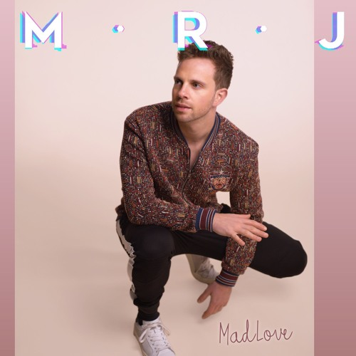 "M.R.J Drops New Single ""MadLove"""
