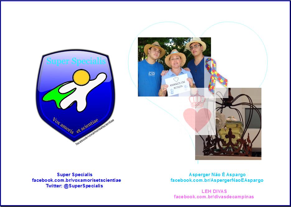 Parceria do projeto Super Specialis com as páginas Asperger Não É Aspargo e Leh Divas.