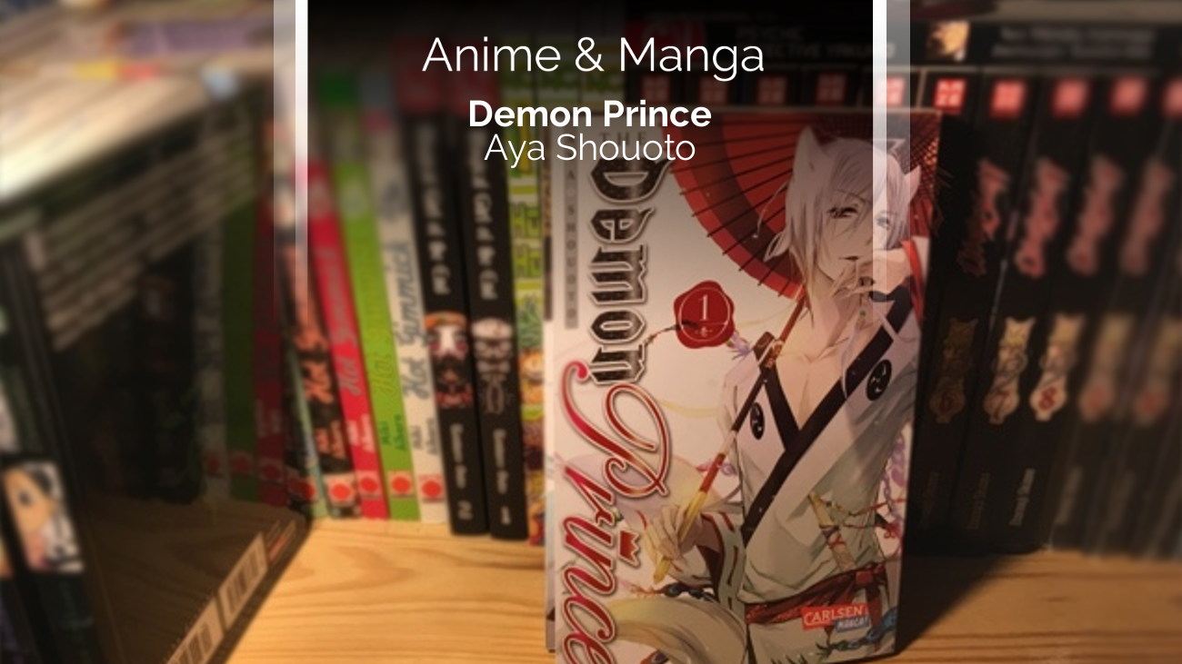 Rezension/Review zum Manga Demon Prince (Carlsen Manga)