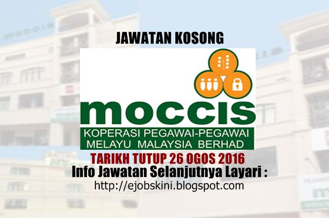 jawatan kosong Koperasi Pegawai-Pegawai Melayu Malaysia Berhad (MOCCIS) 2016