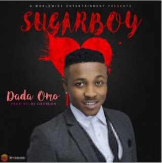 Download Music: Sugarboy – Dada Omo (Prod. Dj Coublon) Mp3