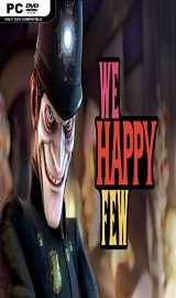 VdDE5ij - We Happy Few-CODEX