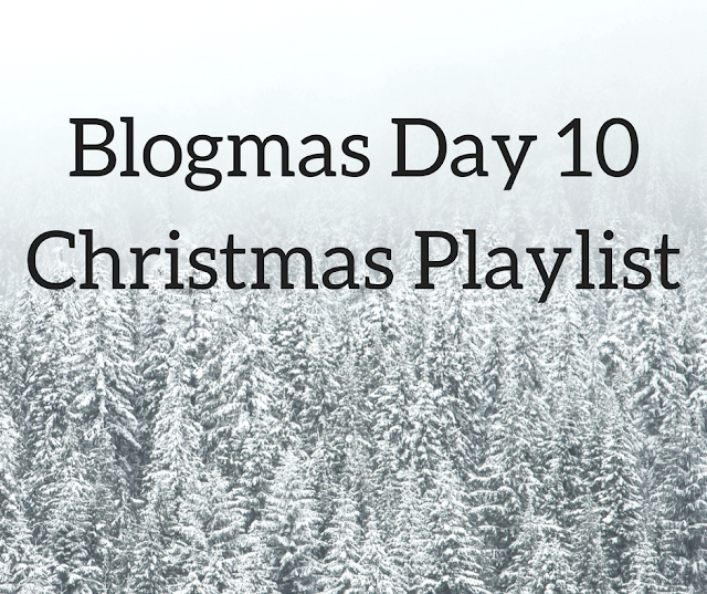 Christmas-Playlist-Blogmas-Day-Ten