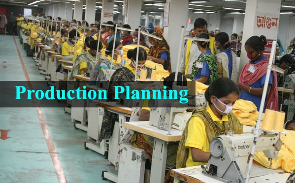 Production planning in apparel industry