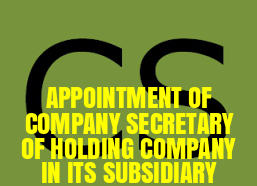 Board-Resolution-Appointment-Company-Secretary-of-Holding-Company-in-its-Subsidiary-Company