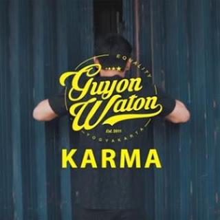 Lirik Lagu Guyon Waton - Karma