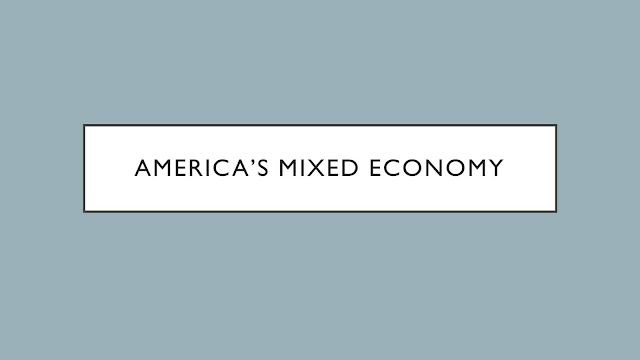 America%25E2%2580%2599s%2BMixed%2BEconom