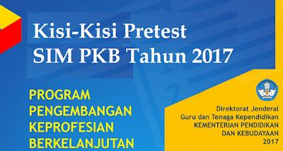 Download Kisi-Kisi Pretest SIM PKB Guru Tahun 2017