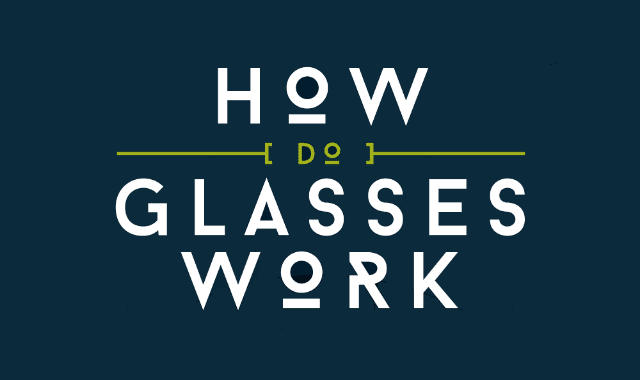 How Do Glasses Work