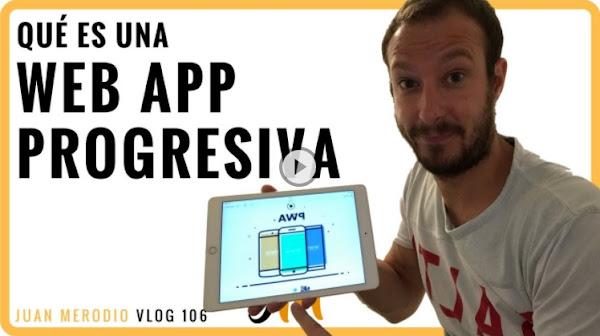 Web App Progresiva (la web del Futuro)