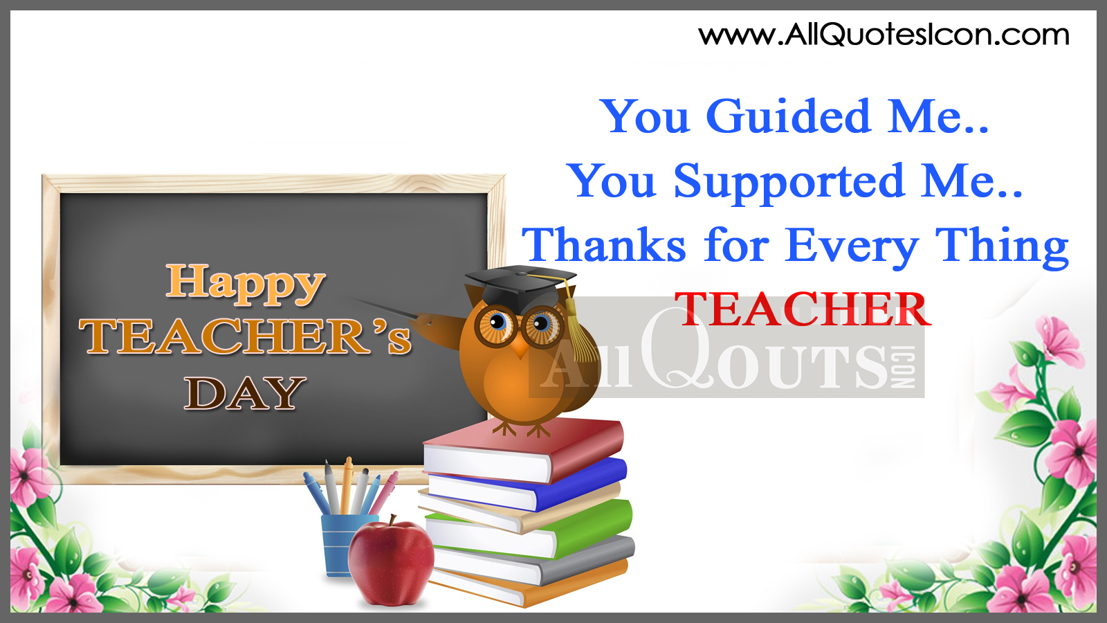 Happy teachers day wishes quotes with wonderful images in english teachers day quotes in cards thecheapjerseys Choice Image