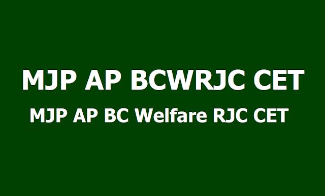 MJP AP BCWRJC CET,MJP AP BC Welfare RJC CET